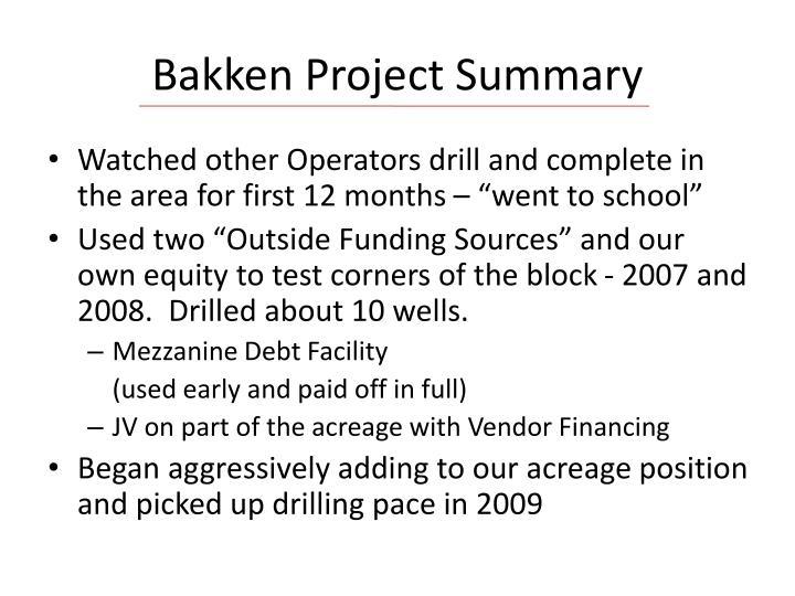 Bakken Project Summary
