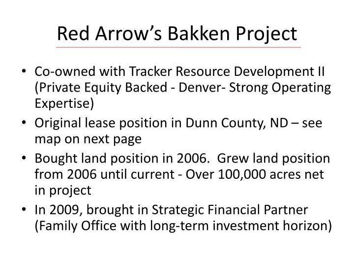 Red Arrow's Bakken Project