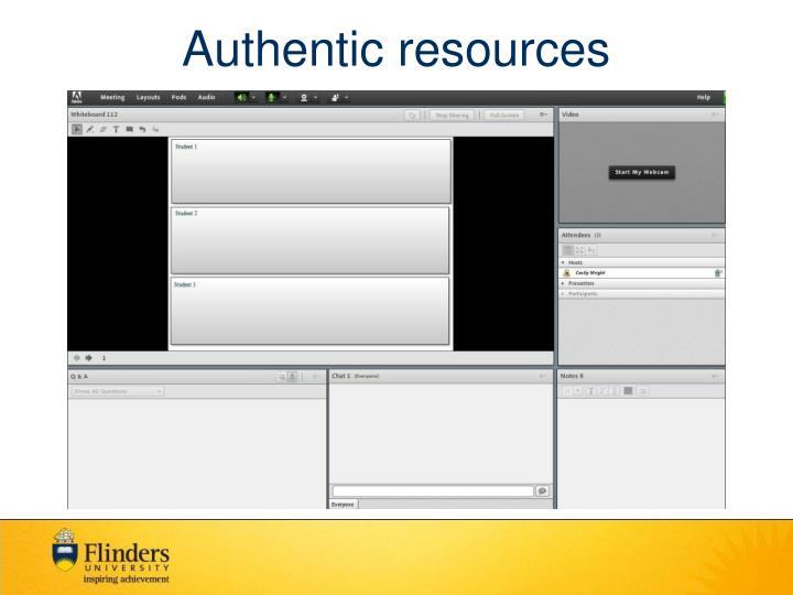 Authentic resources