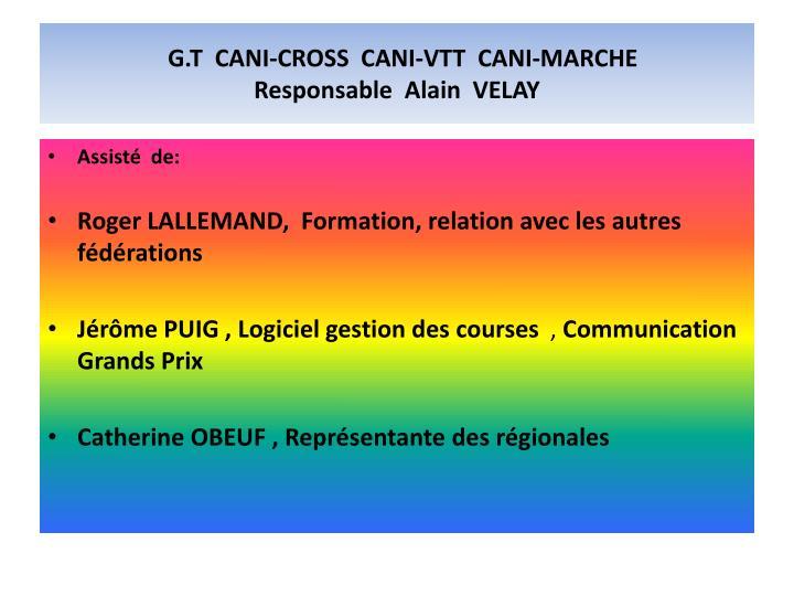 G.T  CANI-CROSS  CANI-VTT  CANI-MARCHE