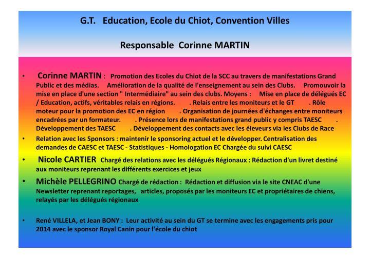 G.T.   Education, Ecole du Chiot, Convention Villes