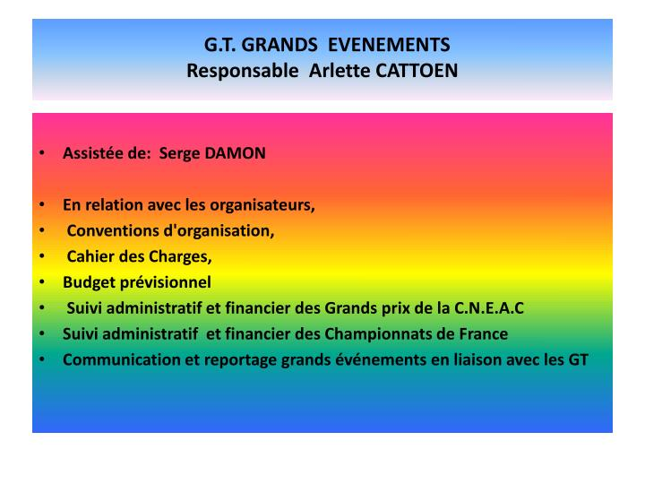 G t grands evenements responsable arlette cattoen