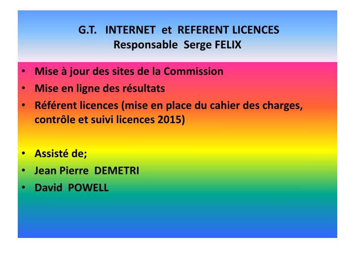 G.T.   INTERNET  et  REFERENT LICENCES