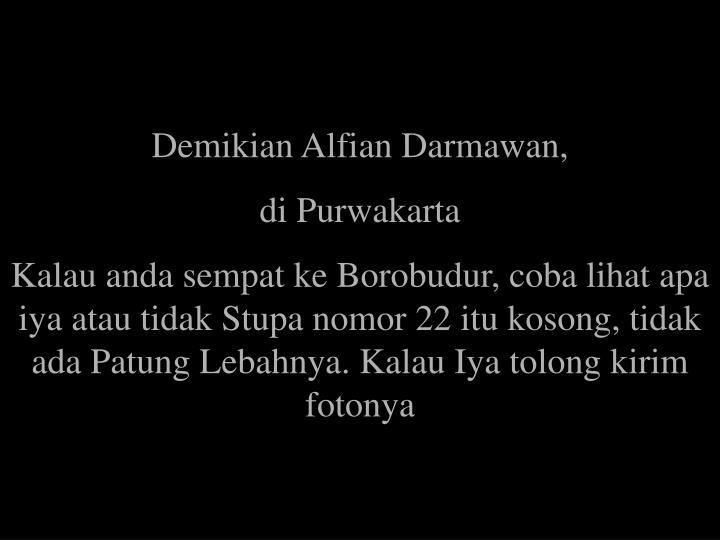 Demikian Alfian Darmawan,