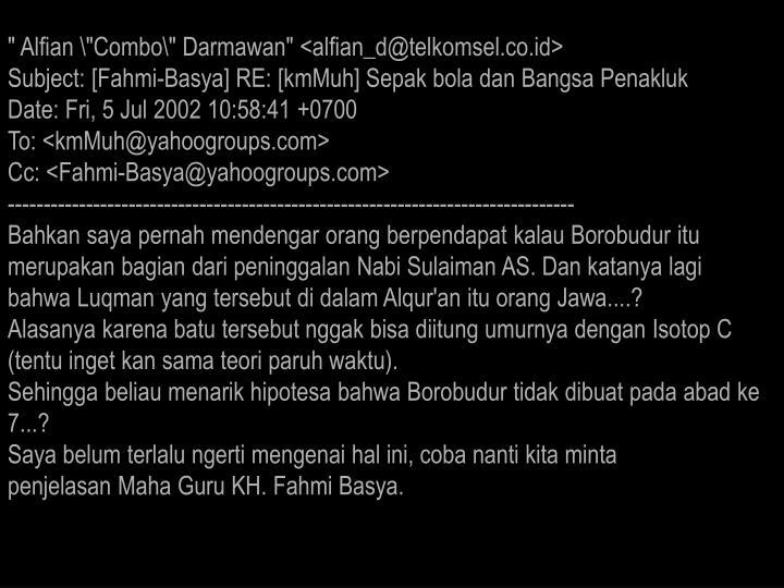 """"""" Alfian \""""Combo\"""" Darmawan"""" <alfian_d@telkomsel.co.id>"""