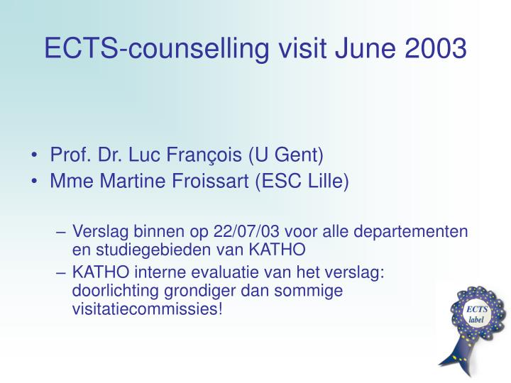 Ects counselling visit june 2003