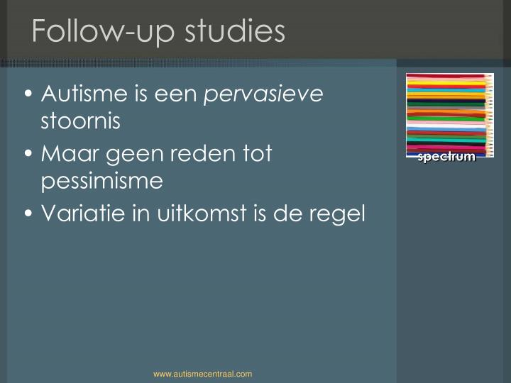 Follow-up studies