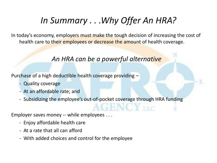 In Summary . . .Why Offer An HRA?