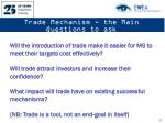 trade mechanism the main questions to ask