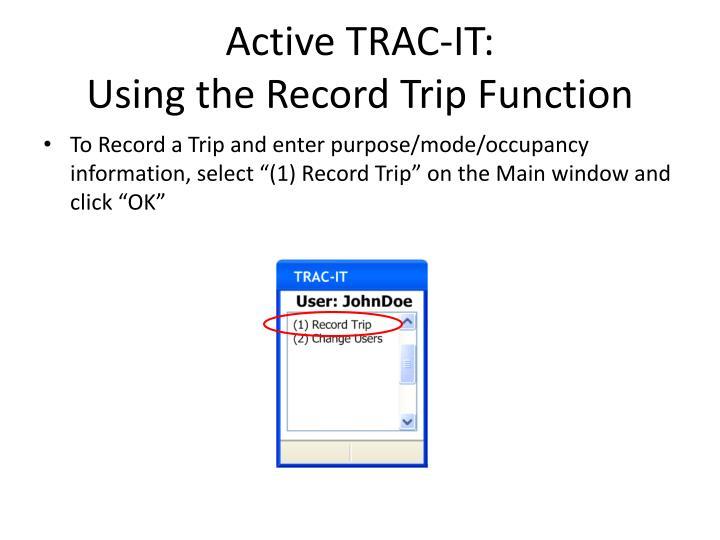 Active TRAC-IT: