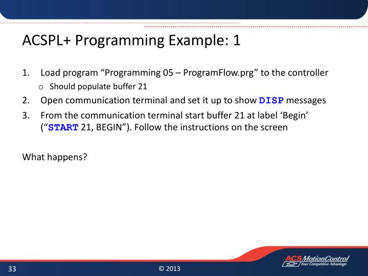 ACSPL+ Programming Example: 1