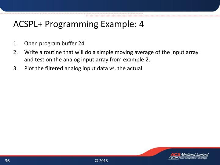 ACSPL+ Programming Example: 4