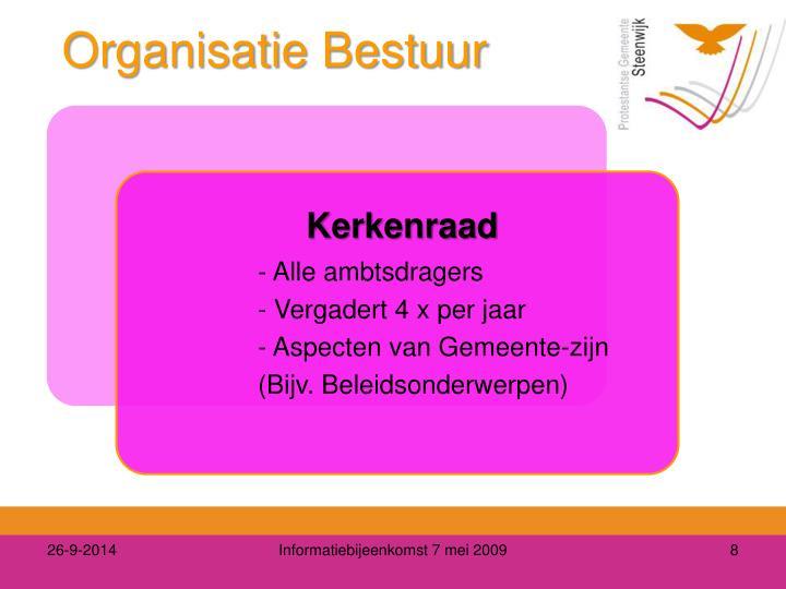 Organisatie Bestuur