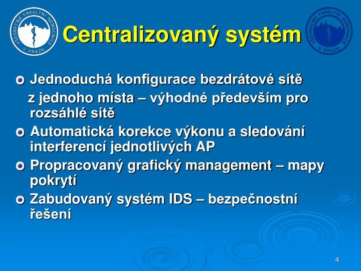 Centralizovaný systém
