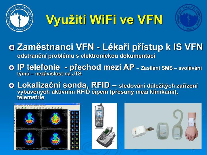 Využití WiFi ve VFN
