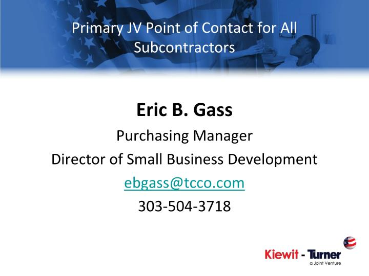 Primary JV Point of Contact for All Subcontractors