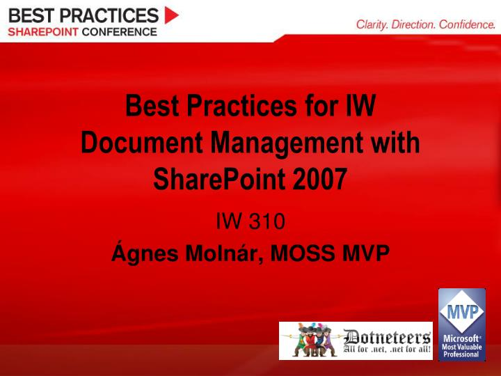 Best practices for i w d ocument m anagement with sharepoint 2007