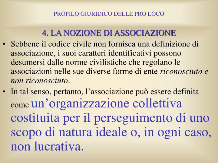 4. LA NOZIONE DI ASSOCIAZIONE