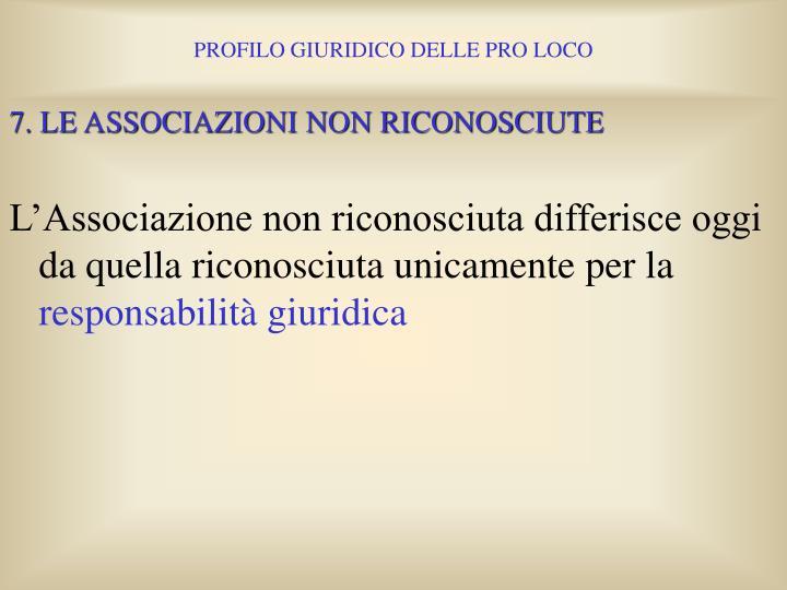 7. LE ASSOCIAZIONI NON RICONOSCIUTE