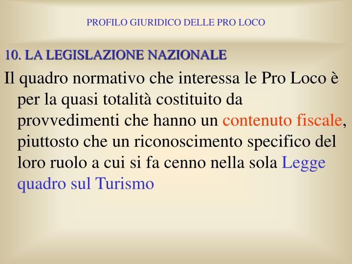 10. LA LEGISLAZIONE NAZIONALE