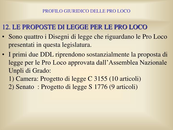 12. LE PROPOSTE DI LEGGE PER LE PRO LOCO