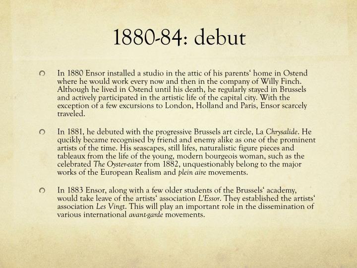 1880-84: