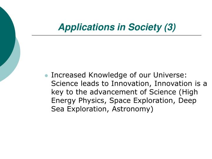 Applications in Society (3)