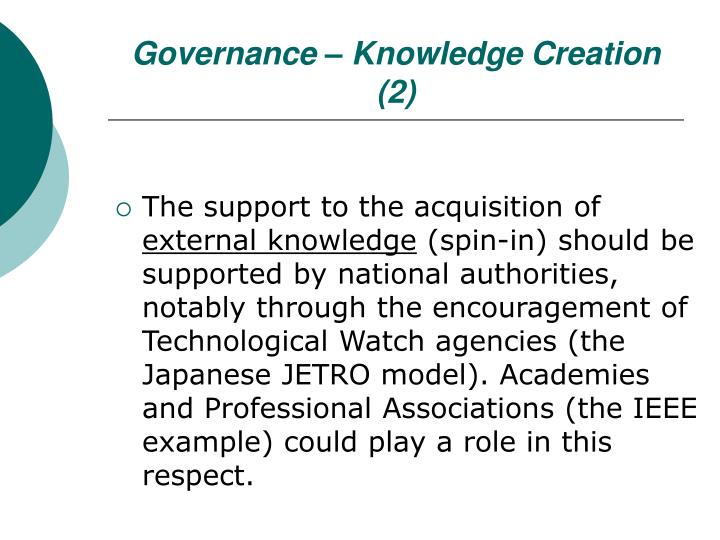 Governance – Knowledge Creation (2)