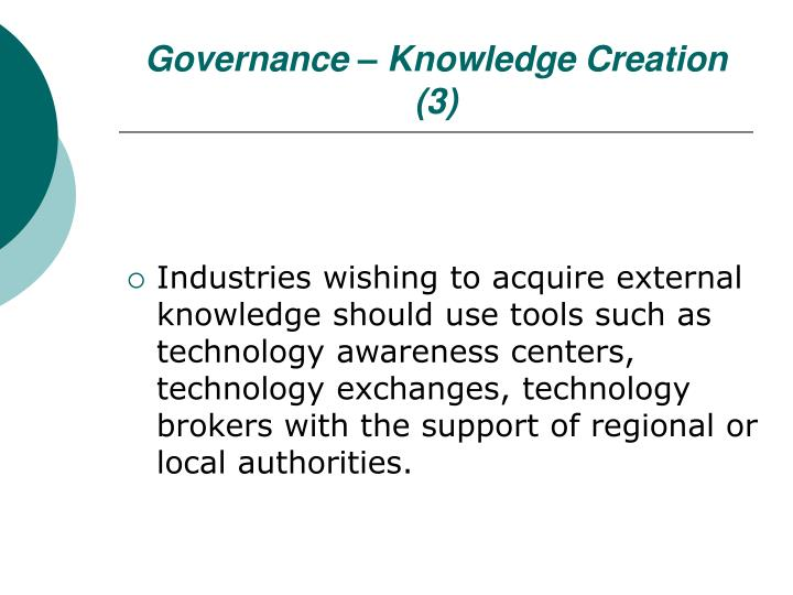 Governance – Knowledge Creation (3)