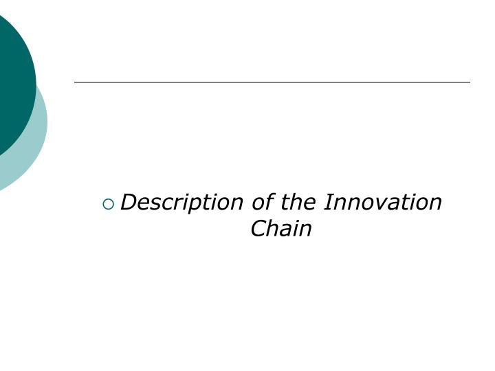 Description of the Innovation Chain