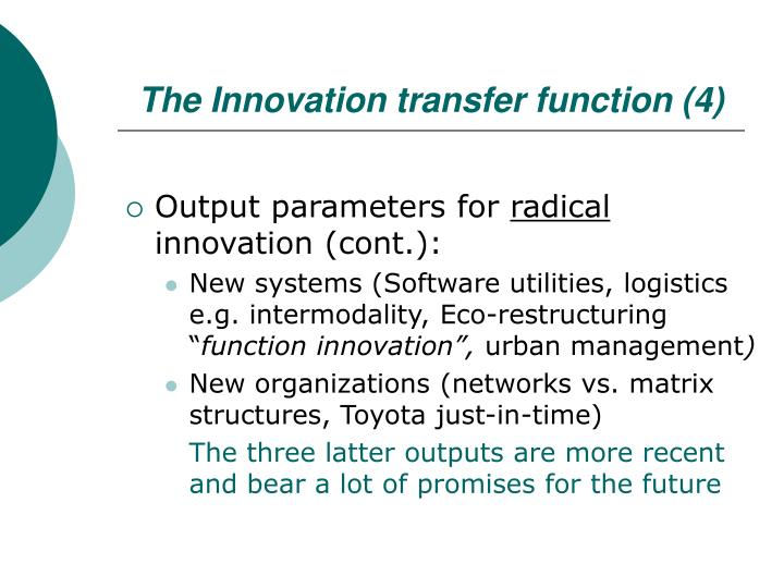 The Innovation transfer function (4)
