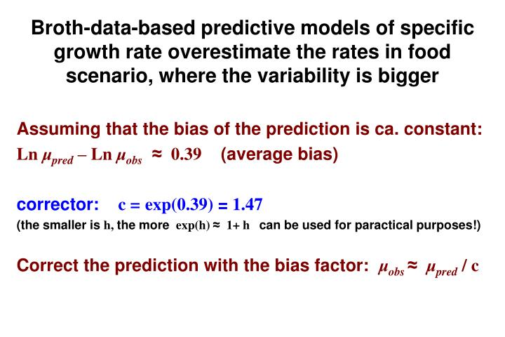 Assuming that the bias of the prediction is ca. constant: