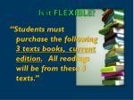 is it flexible