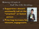 making it explicit half the info strategy