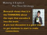 making it explicit pre test strategy