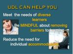 udl can help you