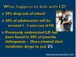 what happens to kids with ld