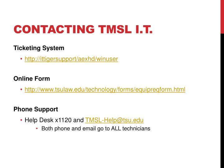 Contacting TMSL I.T.