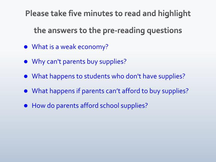 Please take five minutes to read and highlight the answers to the pre-reading questions