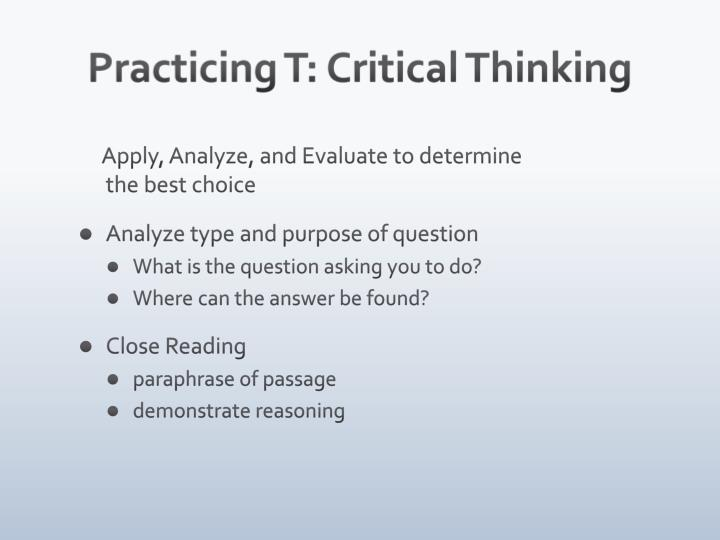 Practicing T: Critical Thinking