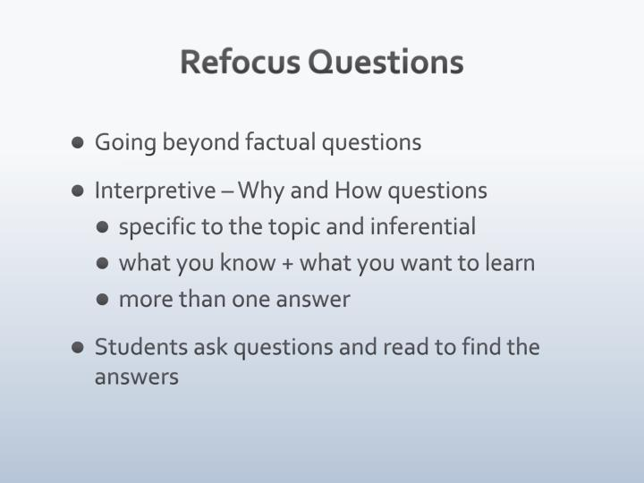Refocus Questions