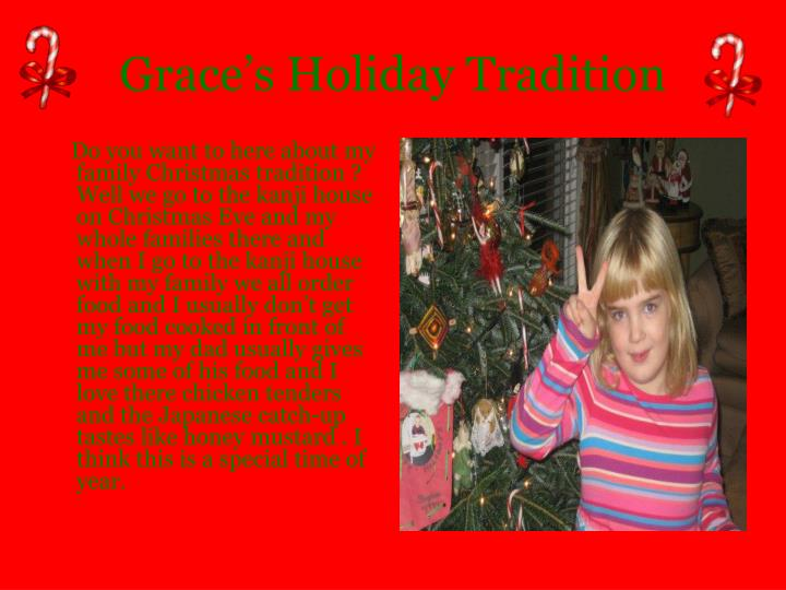 Grace's Holiday Tradition