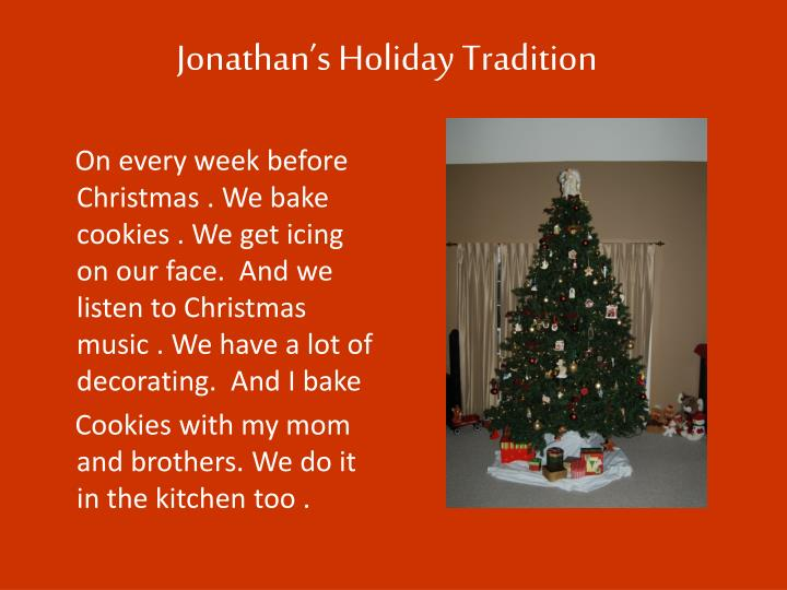 Jonathan's Holiday Tradition