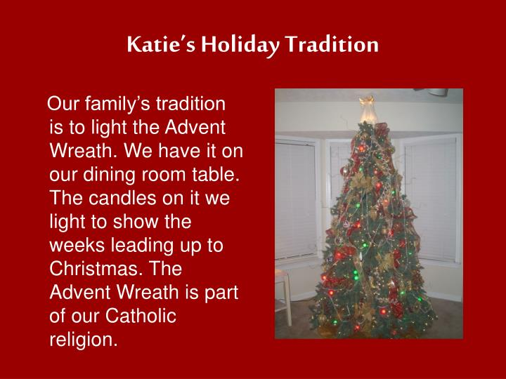 Katie's Holiday Tradition