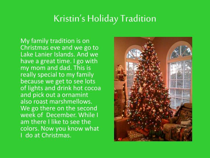 Kristin's Holiday Tradition