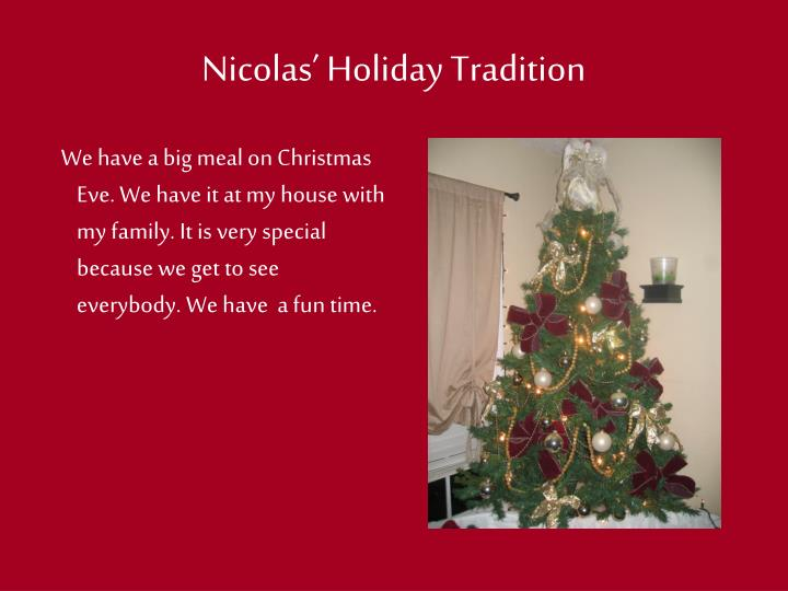 Nicolas' Holiday Tradition