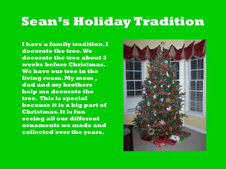 Sean's Holiday Tradition