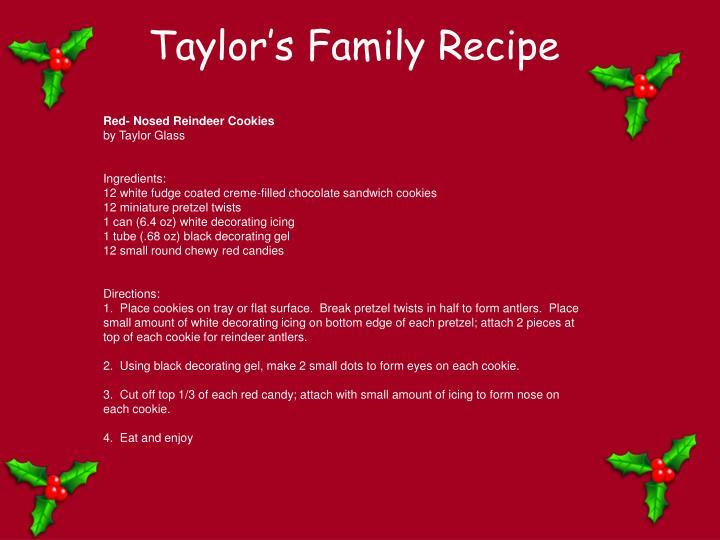 Taylor's Family Recipe