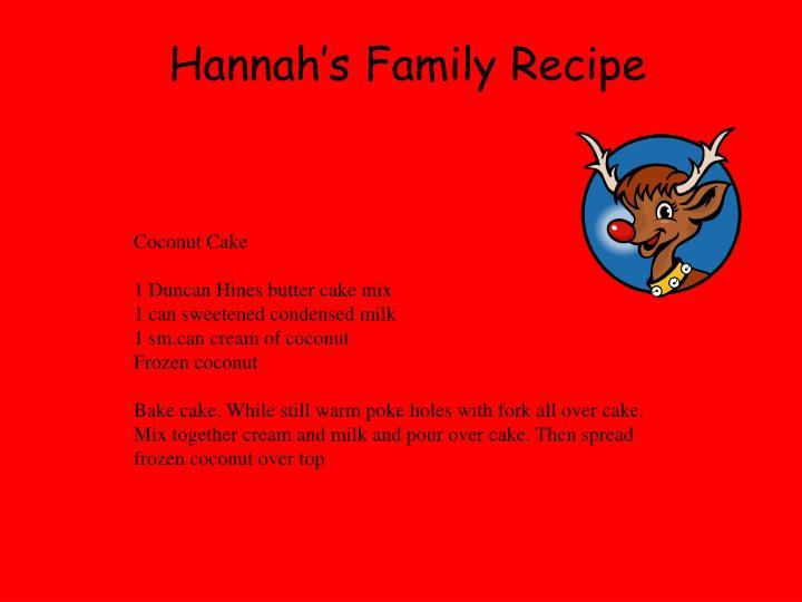 Hannah's Family Recipe