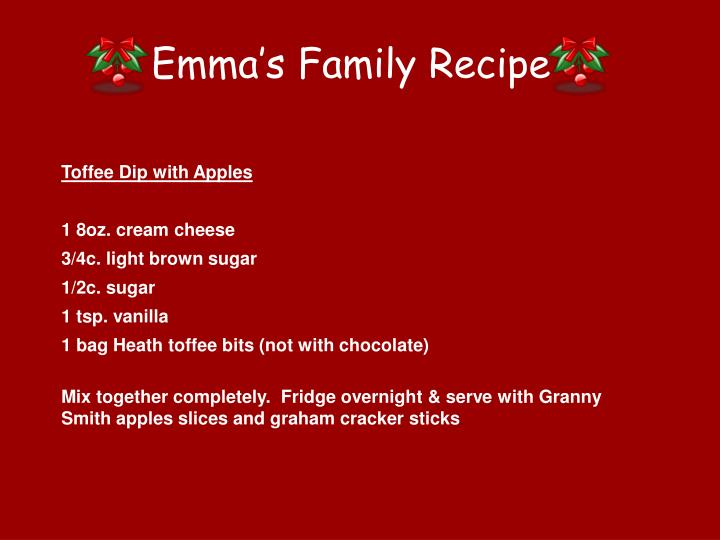 Emma's Family Recipe